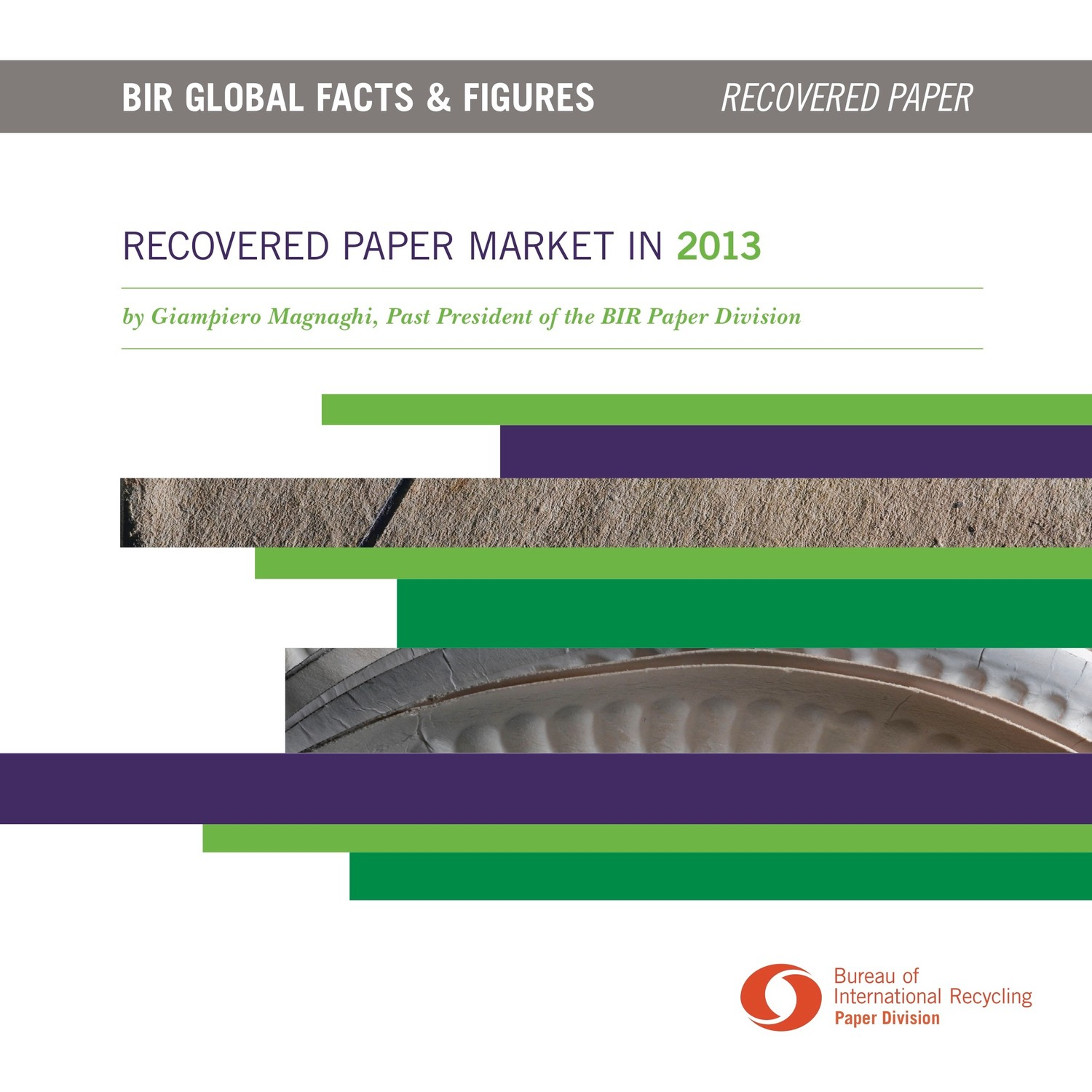 Recovered Paper Market in figures 2013