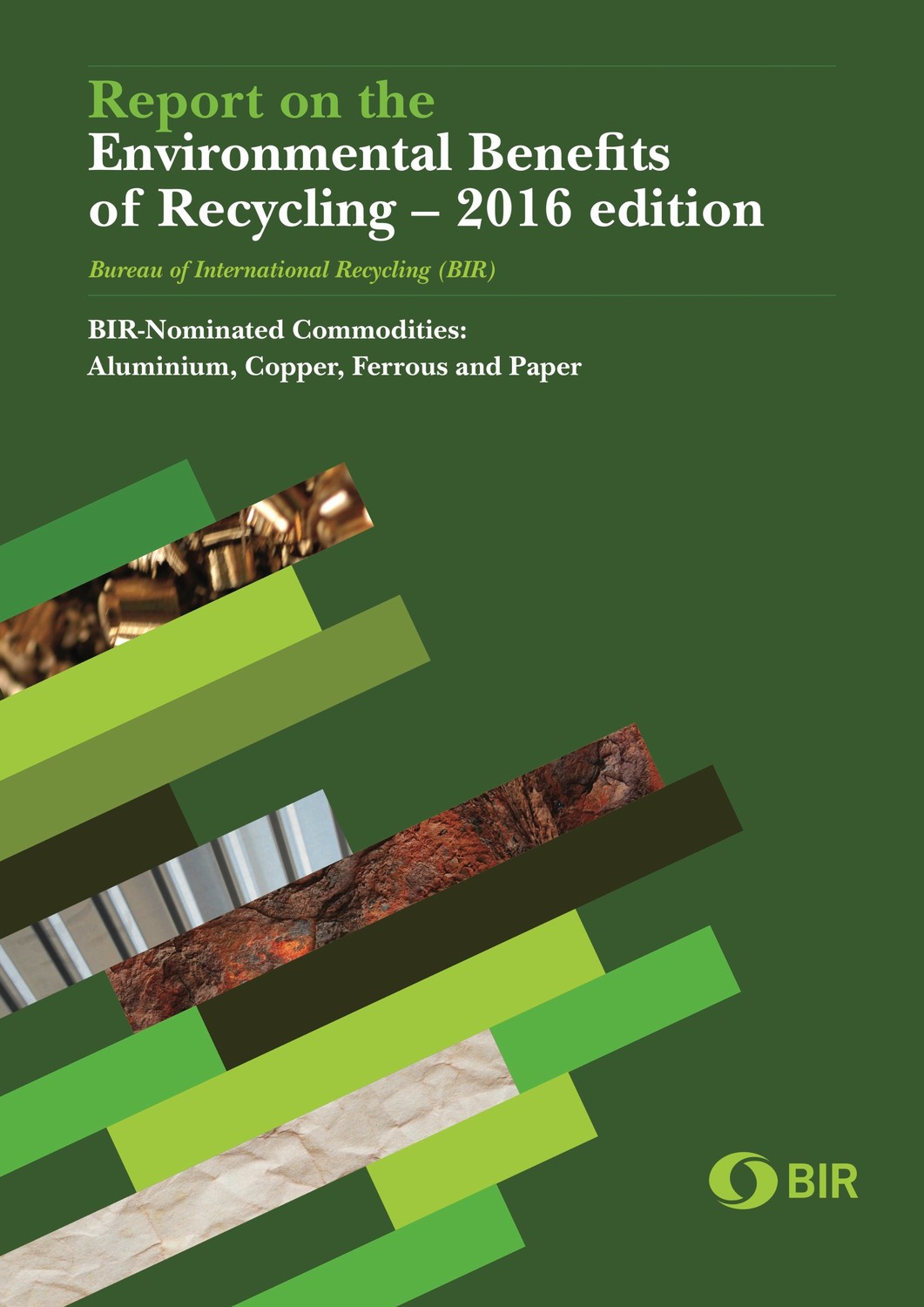 Report on the environmental benefits of recycling-2016 edition
